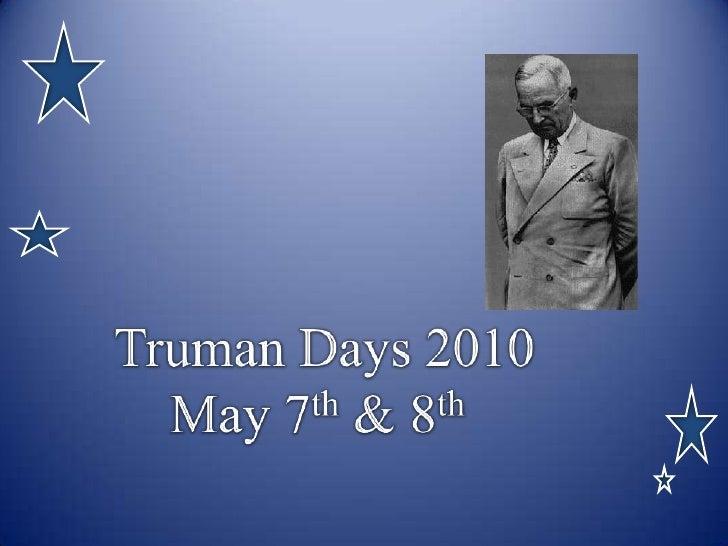 Truman days 2010c