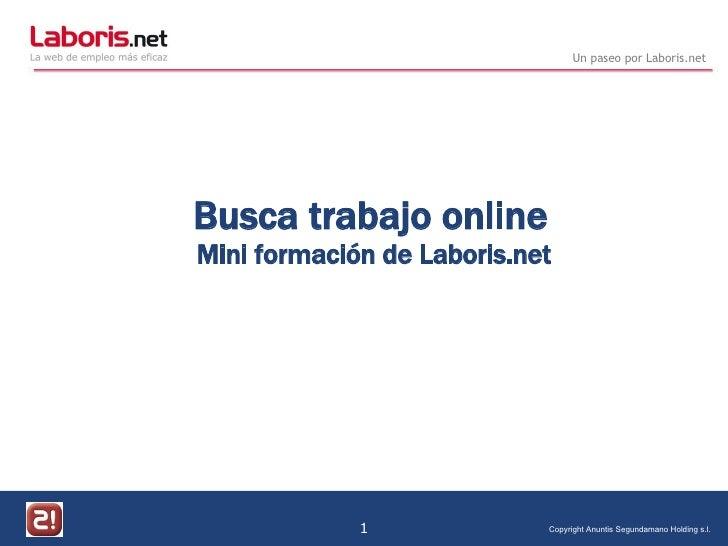 Busca trabajo online  Mini formación de Laboris.net