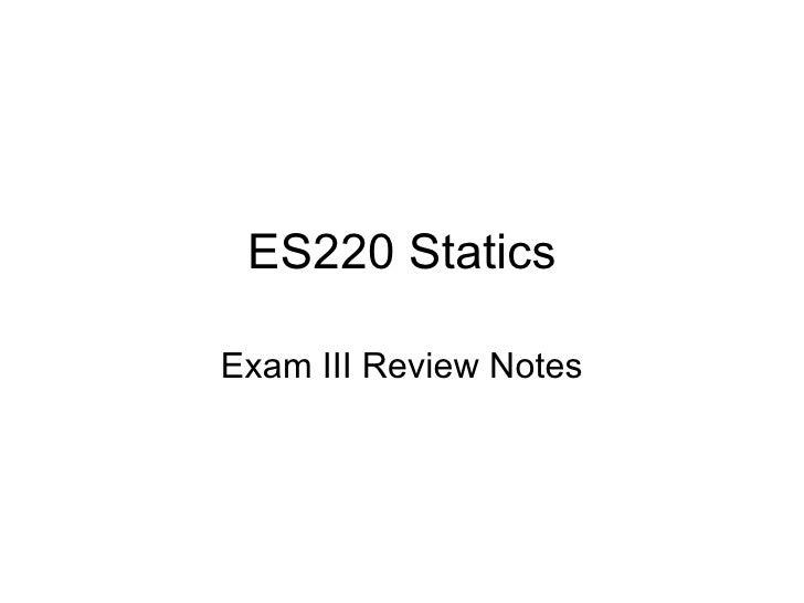 ES220 Statics Exam III Review Notes