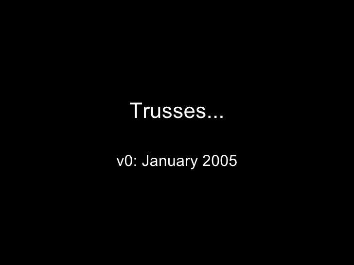 Trusses Intro