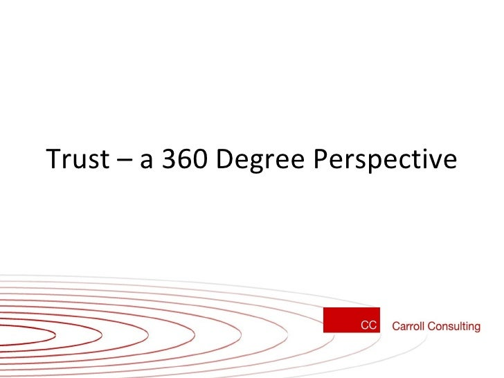 Trust – a 360 Degree Perspective