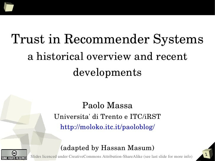 Trust in Recommender Systems a historical overview and recent developments