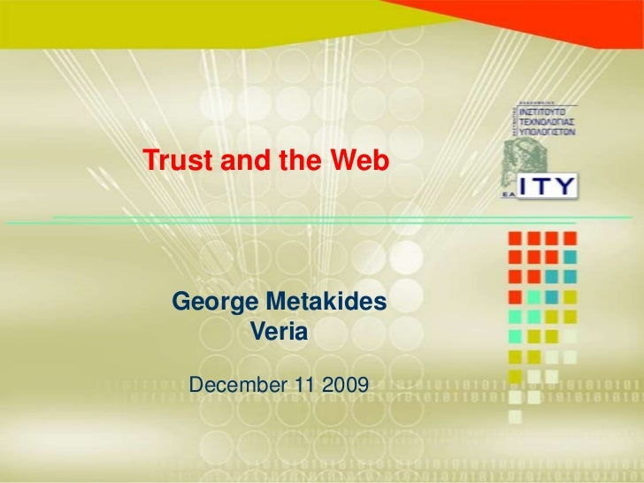 Trust and  the web  veria  11 12- 09