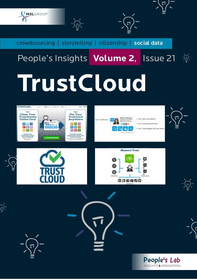 crowdsourcing | storytelling | citizenship | social data TrustCloud People's Insights Volume 2, Issue 21