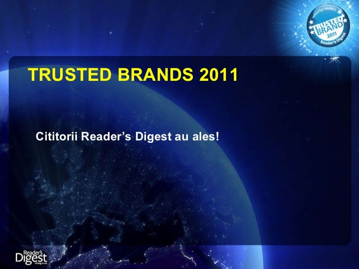TRUSTED BRANDS 2011 Cititorii Reader's Digest au ales!