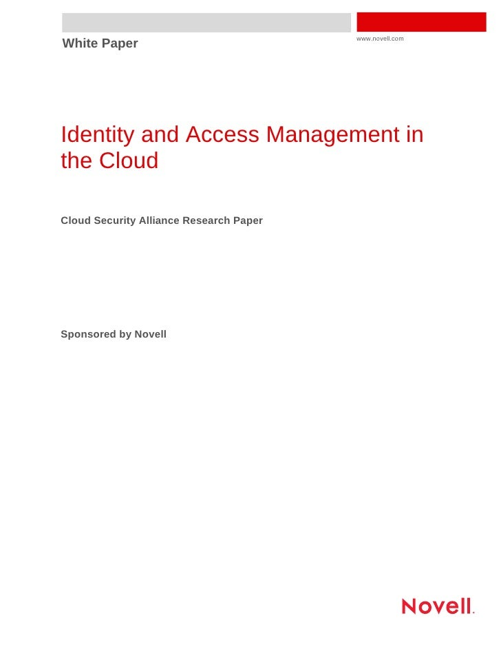 Trusted Cloud Initiative: Identity Management Research