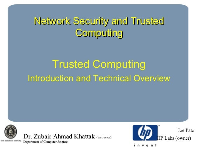 Trusted computing introduction and technical overview
