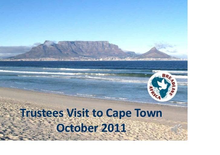 Trustees'VisitCapeTownOctober2011TrusteesVisittoCapeTown       October2011