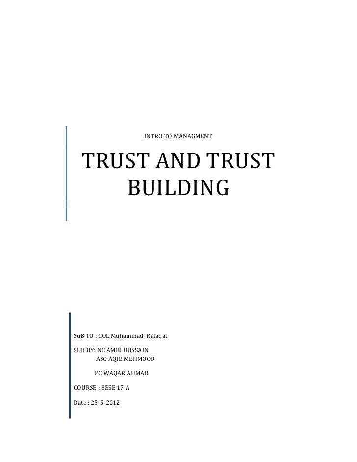 INTRO TO MANAGMENT  TRUST AND TRUST     BUILDINGSuB TO : COL.Muhammad RafaqatSUB BY: NC AMIR HUSSAIN       ASC AQIB MEHMOO...