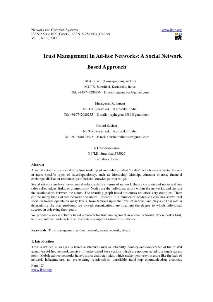 Trust management in adhoc networks a social network based approach