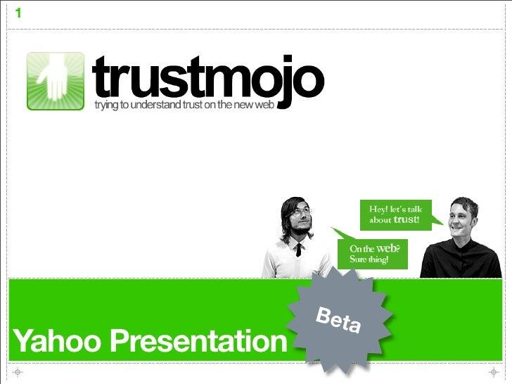 Trustmojo Talk at Yahoo Innovation