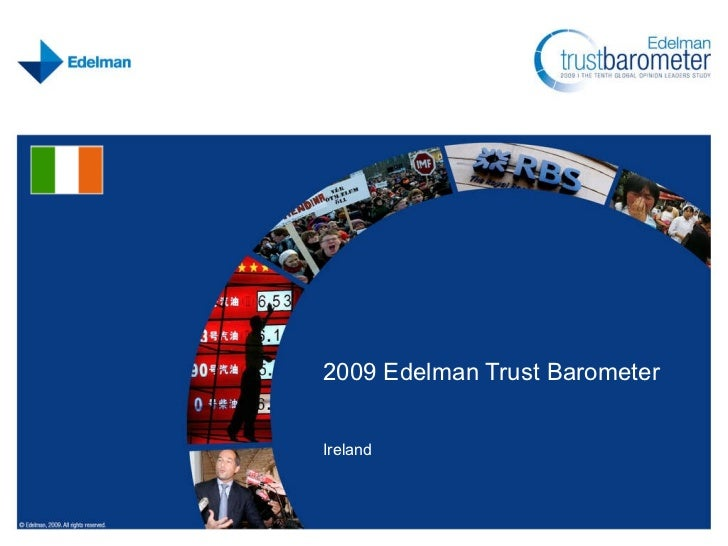 Edelman Trust Barometer 2009 Irish Results by Piaras Kelly