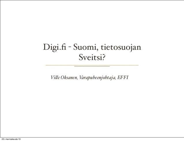 Digi.fi: Suomi, tietosuojan Sveitsi?