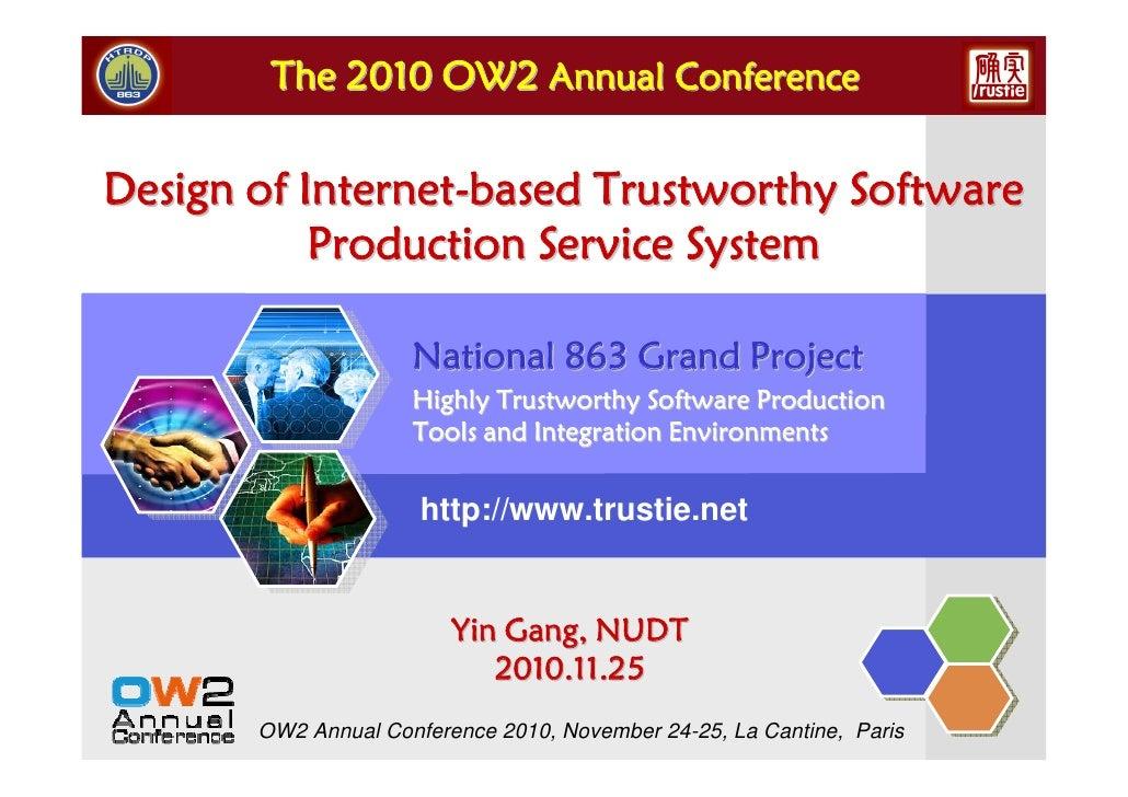 Trustworthy software OW2 Conference Nov10