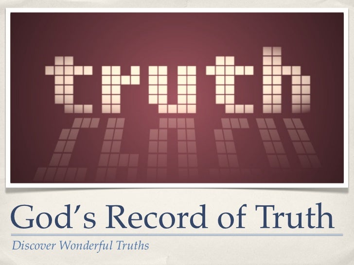 God's Record of TruthDiscover Wonderful Truths