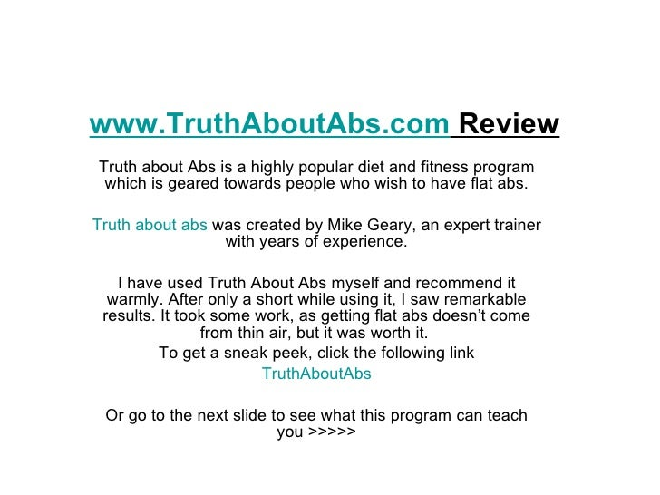 www.TruthAboutAbs.com  Review Truth about Abs is a highly popular diet and fitness program which is geared towards people ...