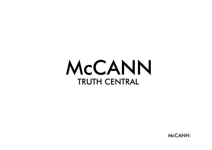 McCANNTRUTH CENTRAL                McCANN