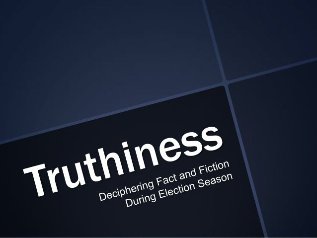 Truthiness: Searching for SoMe Truth in Politics