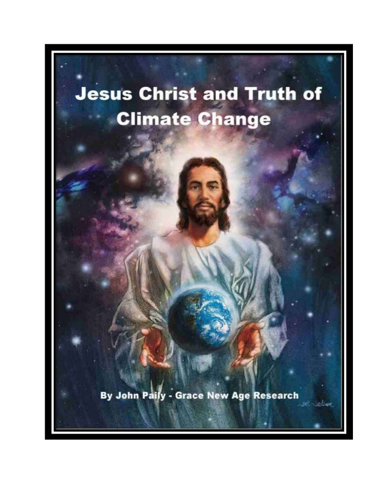 Jesus Christ Truth and Truth of Earth's Climate