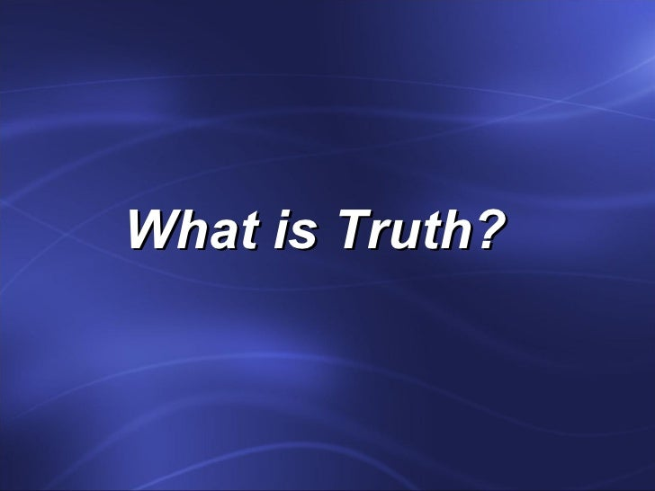 Truth project 9
