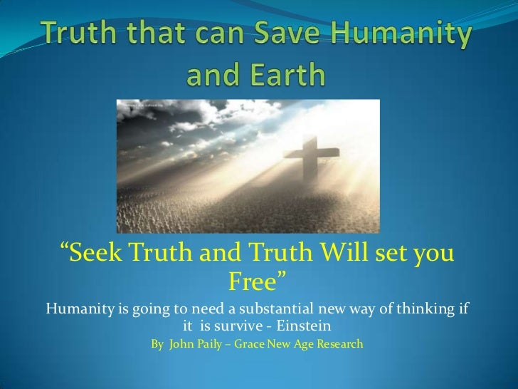 Truth that can save humanity