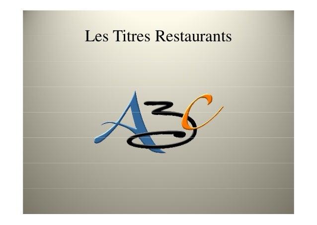 Les Tickets Restaurants  Les avantages et obligations en Septembre 2013