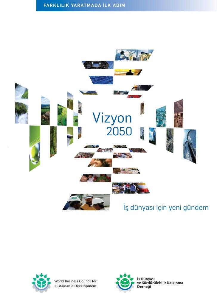 Vizyon 2050: İş Dünyası için Yeni Gündem