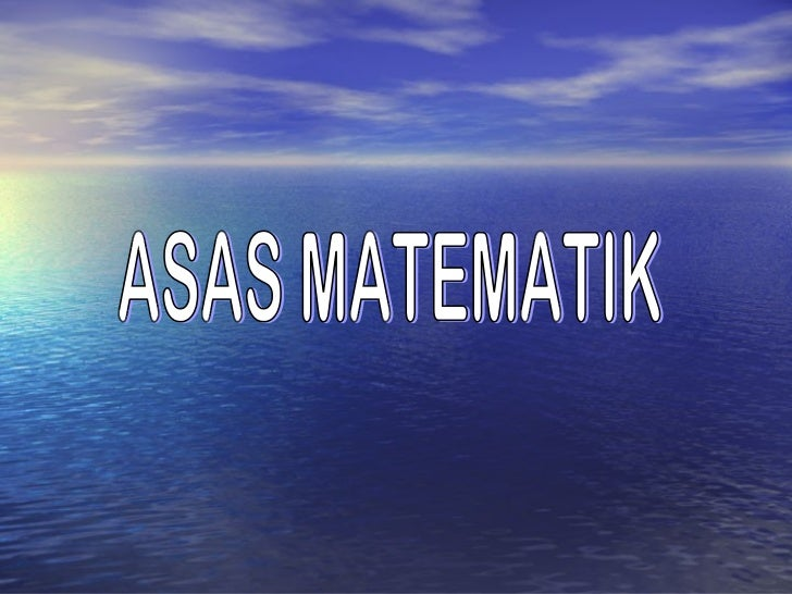 ASAS MATEMATIK