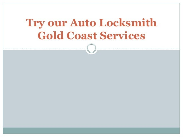 Try our Auto Locksmith Gold Coast Services