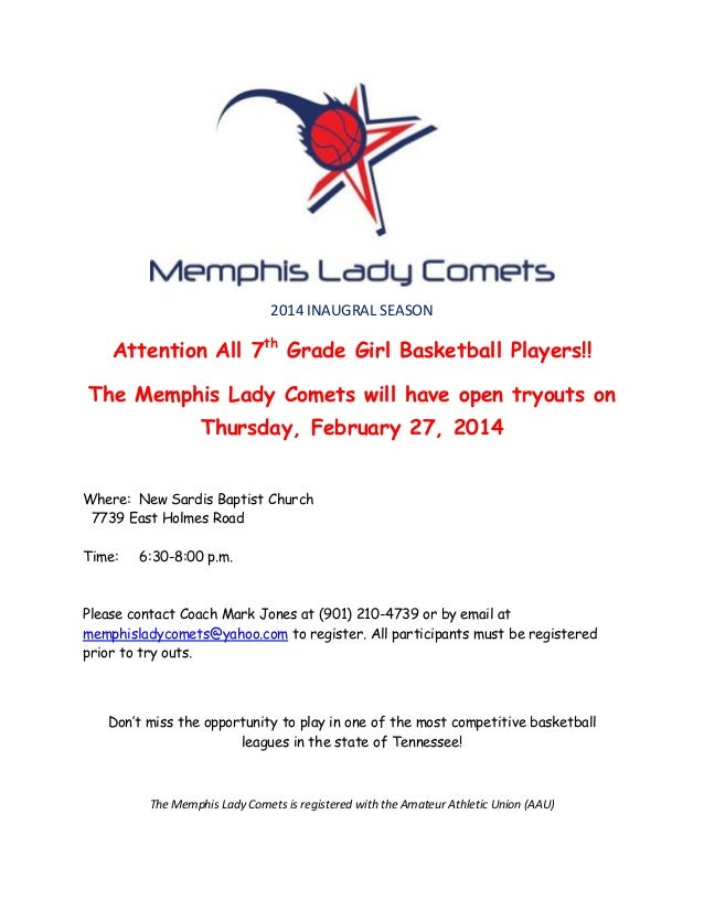 2014 INAUGRAL SEASON  Attention All 7th Grade Girl Basketball Players!! The Memphis Lady Comets will have open tryouts on ...