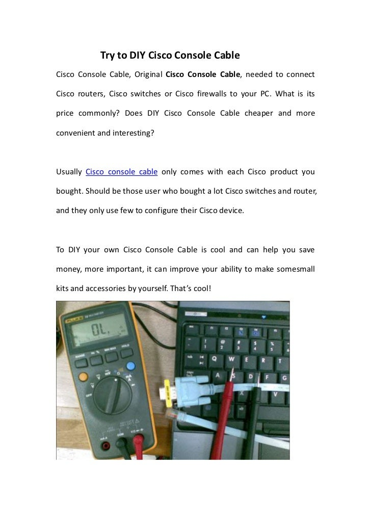 Try to DIY Cisco Console CableCisco Console Cable, Original Cisco Console Cable, needed to connectCisco routers, Cisco swi...