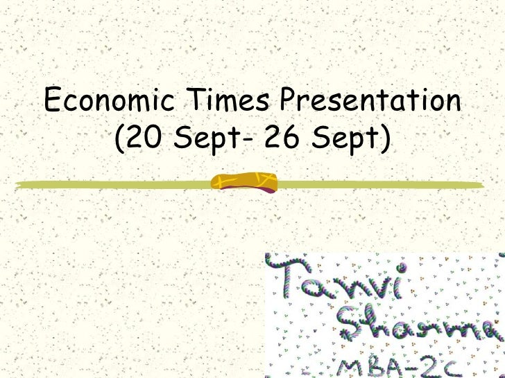 Economic Times Presentation(20 Sept- 26 Sept)<br />