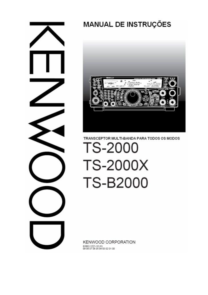 2OBRIGADOOBRIGADOObrigado por você escolher este transceptor KENWOOD TS-2000(X)/TS-B2000. Ele foidesenvolvido por uma equi...