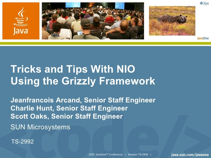 Tricks and Tips With NIO Using the Grizzly Framework