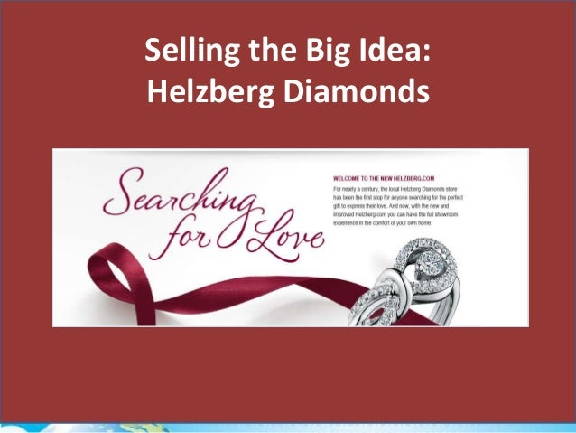 Selling the Big Idea: Helzberg Diamonds