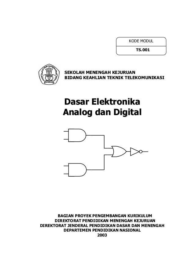 Ts001 dasar elektronika analog dan digital