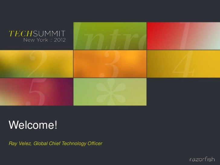 Razorfish Technology Summit 2012 - Introduction
