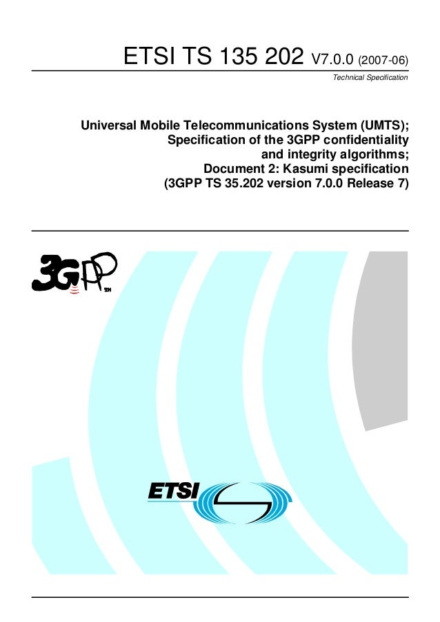 ETSI TS 135 202 V7.0.0 (2007-06) Technical Specification Universal Mobile Telecommunications System (UMTS); Specification ...