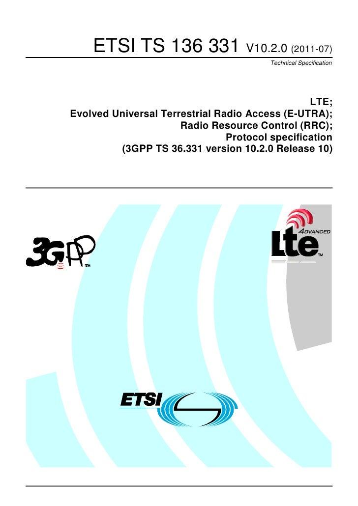 ETSI TS 136 331 V10.2.0 (2011-07)                                         Technical Specification                         ...