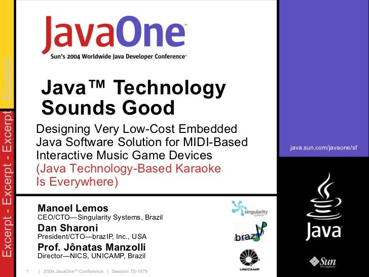 Java ™  Technology Sounds Good Manoel Lemos CEO/CTO—Singularity Systems, Brazil Dan Sharoni President/CTO—brazIP, Inc., US...