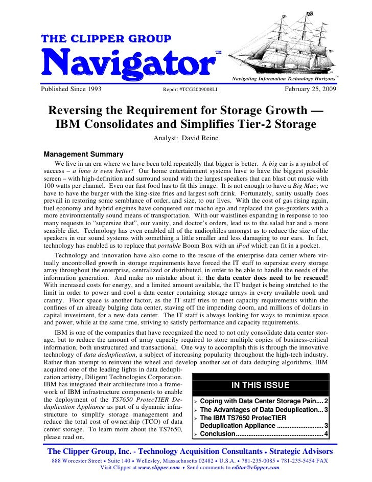 anReversing the Requirement for Storage Growth - IBM Consolidates and Simplifies Tier-2 StorageTHE CLIPPER GROUPNavigator ...