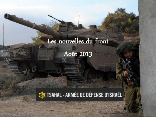 Les nouvelles du front Août 2013