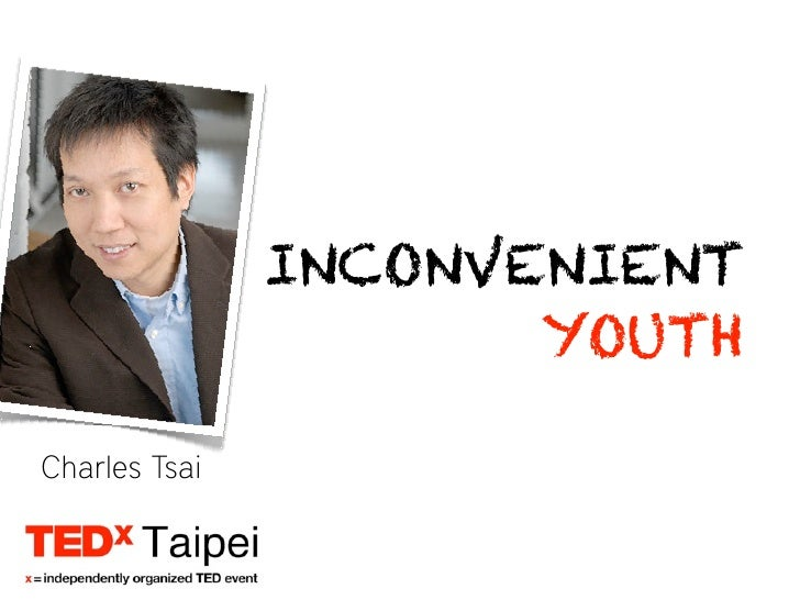 TEDx Taipei - Inconvenient Youth