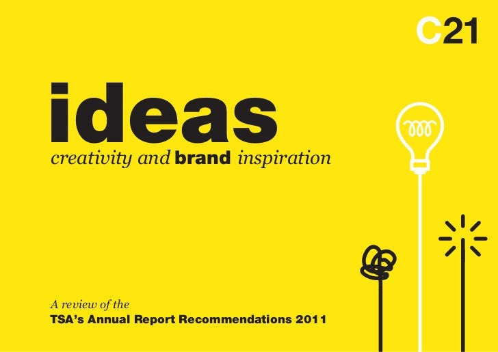 ideascreativity and brand inspirationA review of theTSA's Annual Report Recommendations 2011