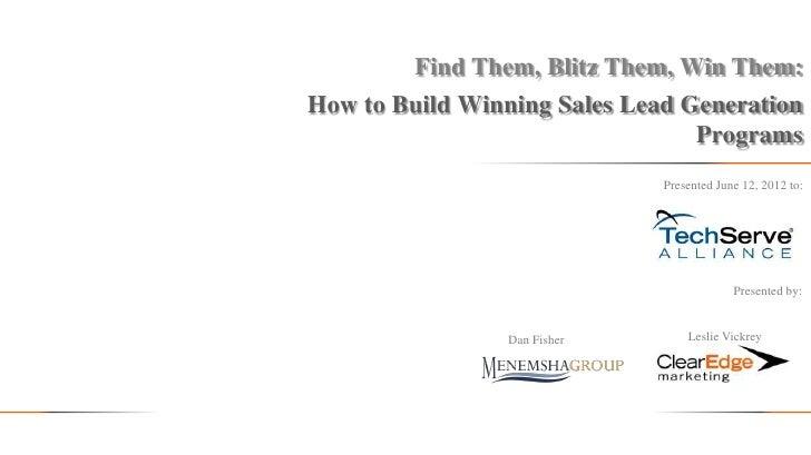 Find Them, Blitz Them, Win Them: How to Build Winning Sales Lead Generation Programs