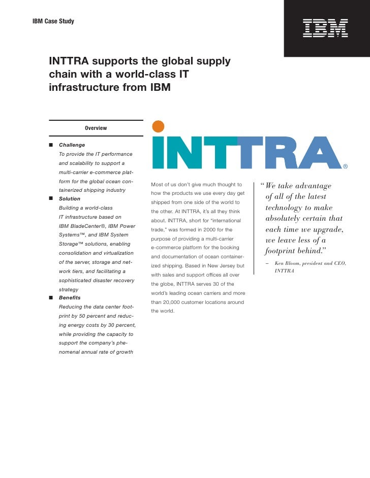IBM Case Study     INTTRA supports the global supply     chain with a world-class IT     infrastructure from IBM          ...