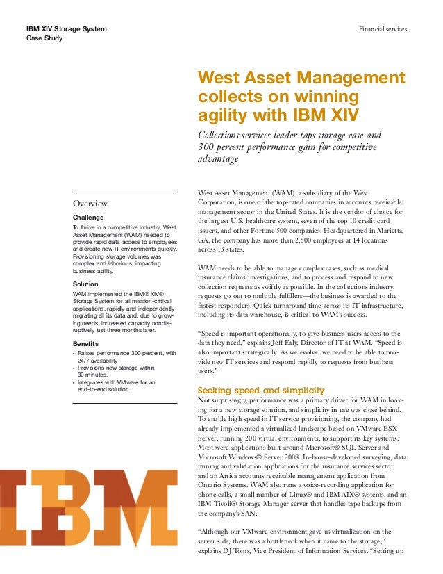 West Asset Management collects on winning agility with IBM XIV