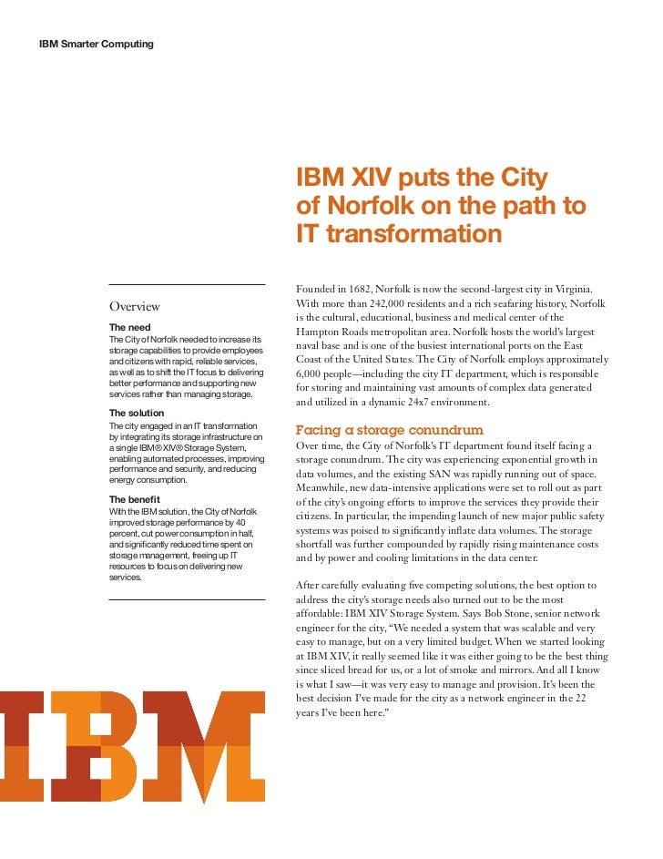 IBM Smarter Computing                                                             IBM XIV puts the City                   ...