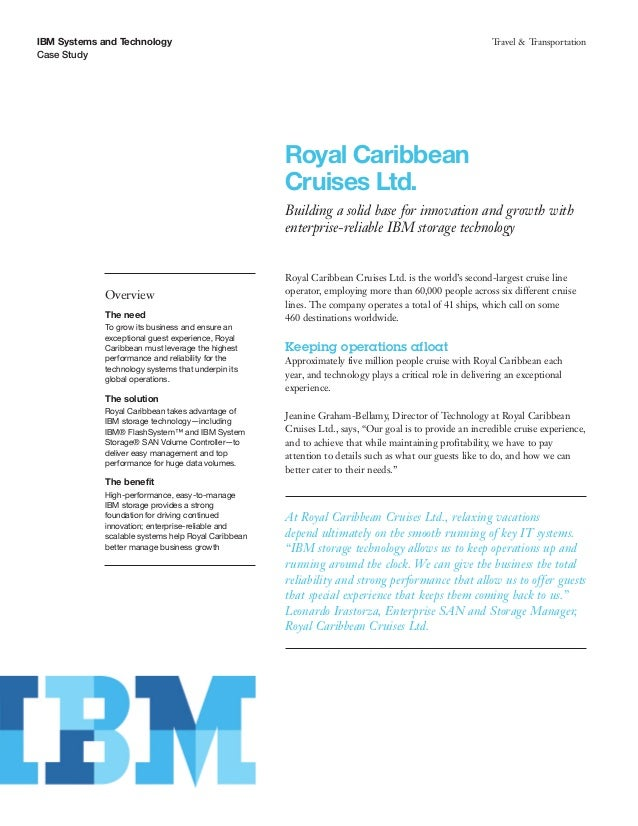 Royal Caribbean Cruises Ltd. Building a solid base for innovation and growth with enterprise-reliable IBM storage technology""