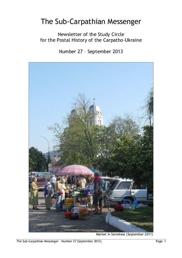 The Sub-Carpathian Messenger – Number 27 (September 2013) Page: 1 The Sub-Carpathian Messenger Newsletter of the Study Cir...